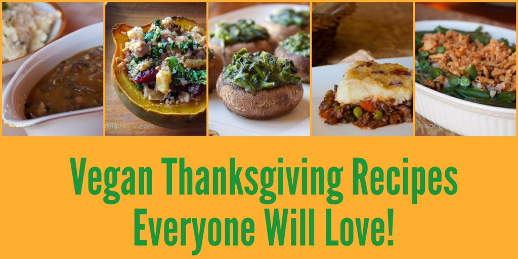 Vegan Thanksgiving recipes everyone will love!
