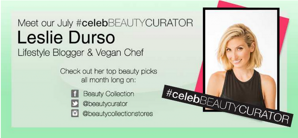 Beauty Collection's Celebrity Beauty Curator: Leslie Durso